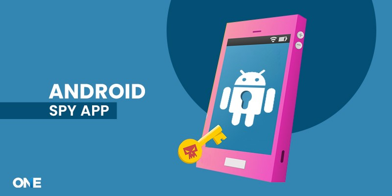 Best android spy app for cell phone | TheOneSpy